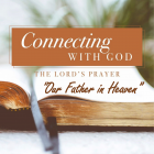 CONNECT WITH GOD RELATIONALLY